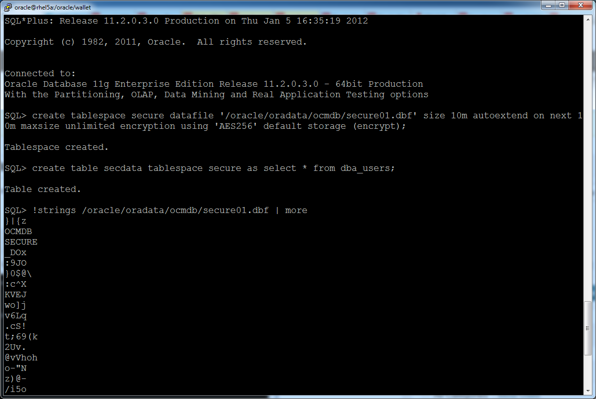 Objective: Create an encrypted Oracle 11g tablespace with